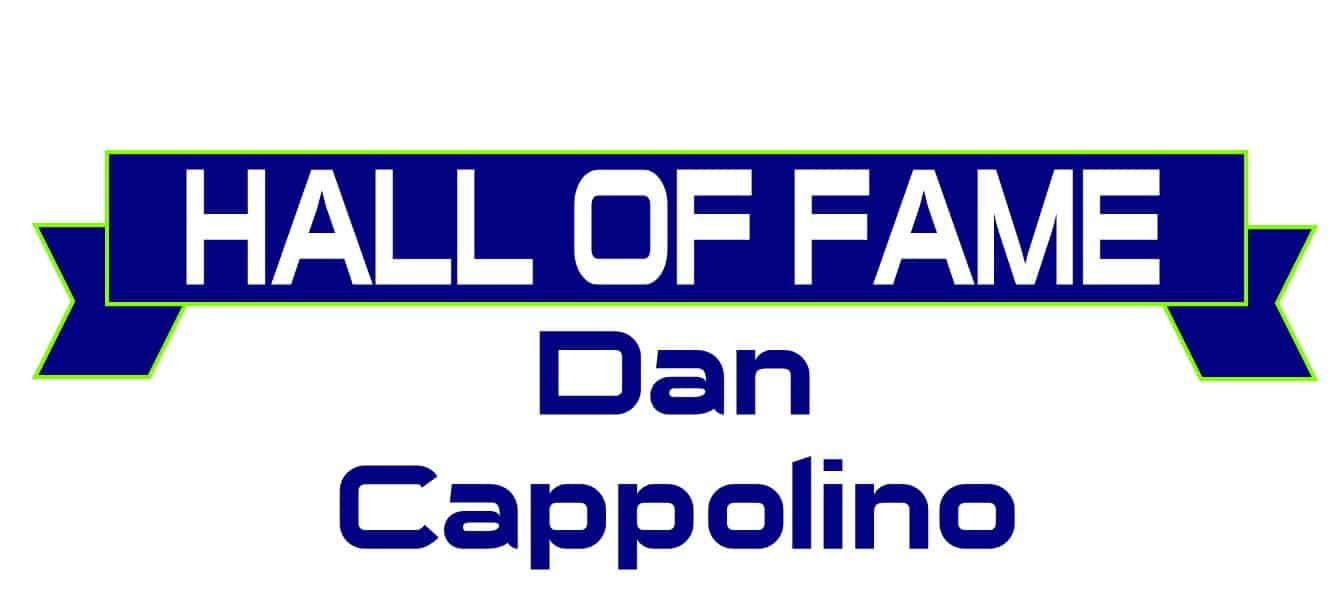 Hall of Fame Dan Cappolino