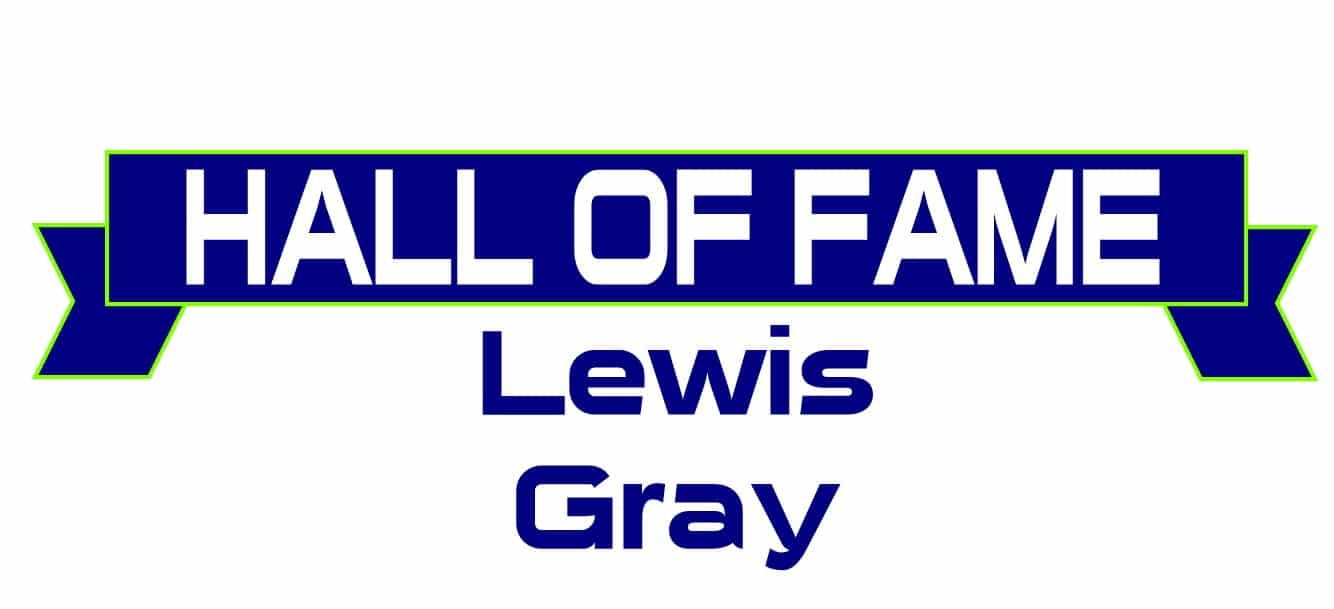 Hall of Fame Lewis Grey