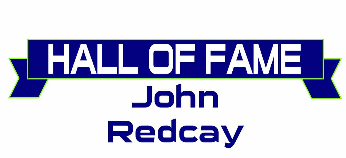 Hall of Fame John Redcay