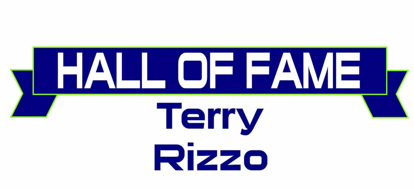 Hall of Fame Terry Rizzo