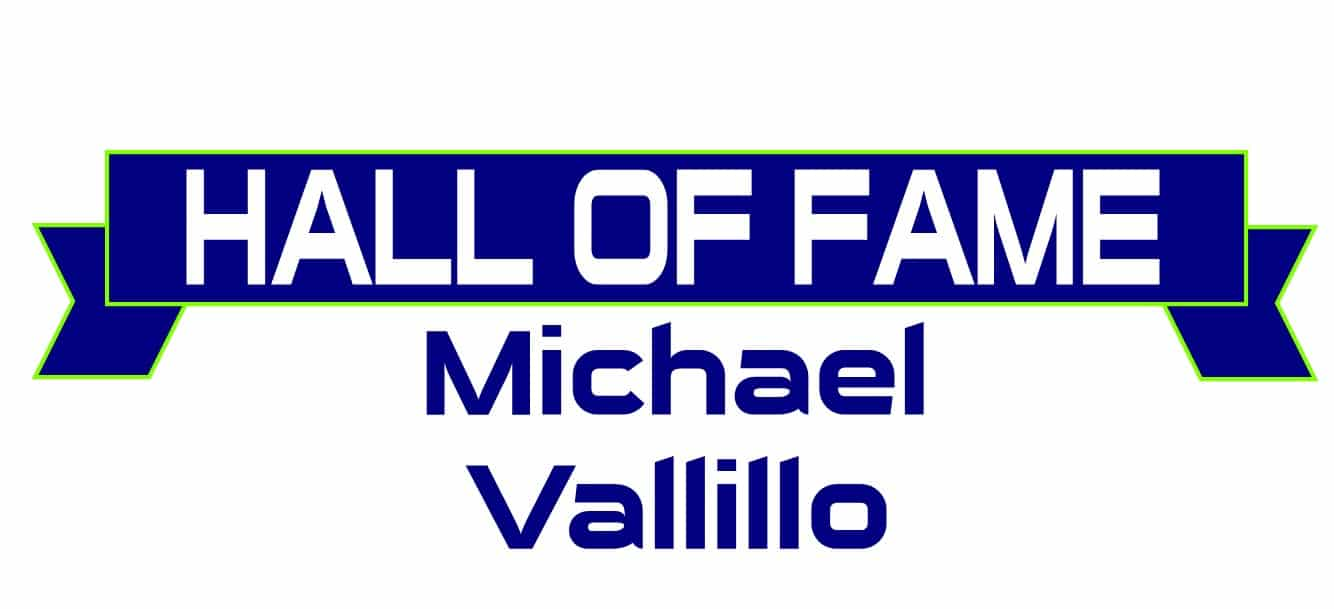 Hall of Fame Michael Vallillo